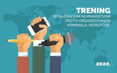 JAVNI POZIV ZA TRENING: Istraživačkim novinarstvom protiv organizovanog kriminala i korupcije